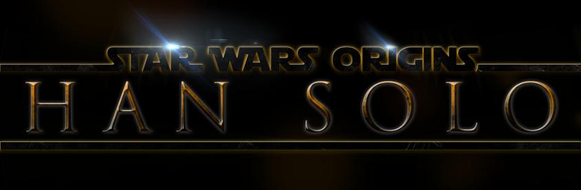 star_wars_origins__han_solo___logo_by_mrsteiners-d6n8lrr